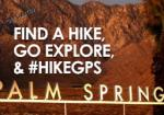 Hike Greater Palm Springs