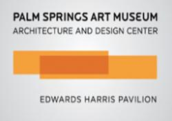 Palm Springs Museum –Architecture & Design Center