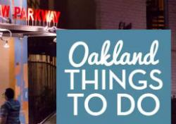 Visit Oakland - Things to Do
